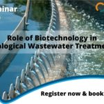 Live Webinar – Role of Biotechnology in Biological Wastewater Treatment